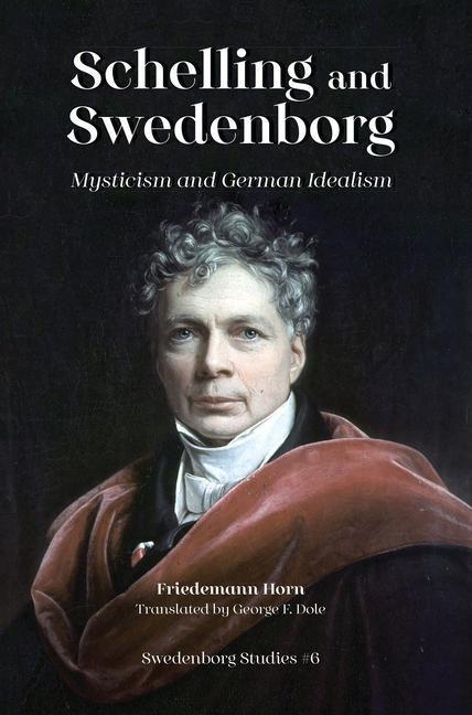 Schelling & Swedenborg: Mysticism & German Idealism als Taschenbuch