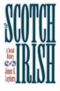 The Scotch-Irish: A Social History als Taschenbuch