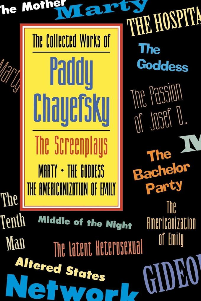 The Collected Works of Paddy Chayefsky: The Screenplays Volume 1 als Taschenbuch