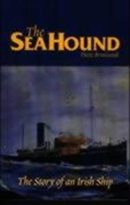The Sea Hound: The Story of a Small Irish Ship als Taschenbuch