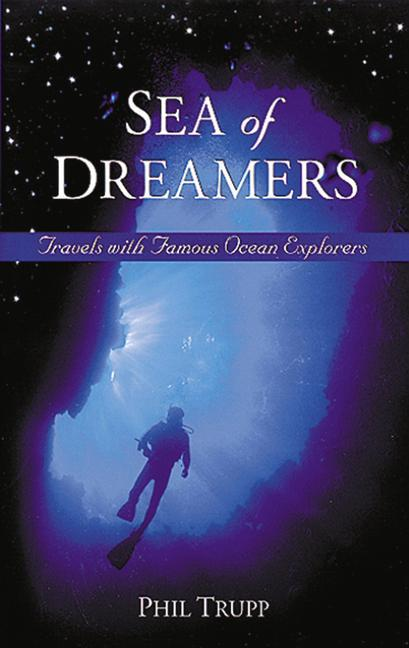 Sea of Dreamers: Travels with Famous Ocean Explorers als Buch