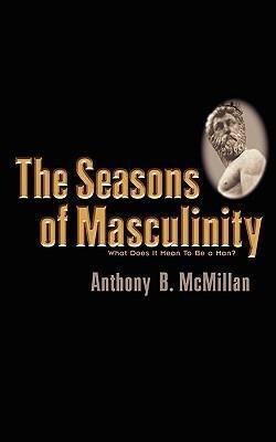 The Seasons of Masculinity als Taschenbuch