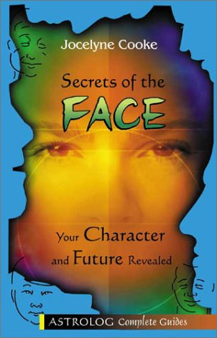 Secrets of the Face: Your Character and Future Revealed als Taschenbuch