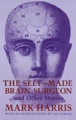 The Self-Made Brain Surgeon and Other Stories als Taschenbuch