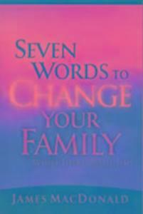 Seven Words to Change Your Family While There's Still Time als Taschenbuch