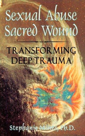 Sexual Abuse/Sacred Wound: Transforming Deep Trauma als Taschenbuch