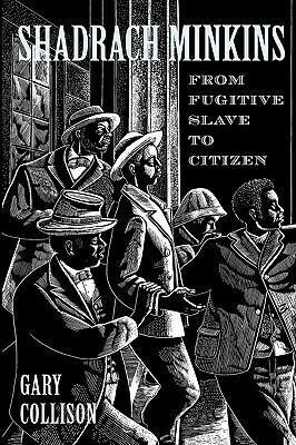Shadrach Minkins: From Fugitive Slave to Citizen als Taschenbuch