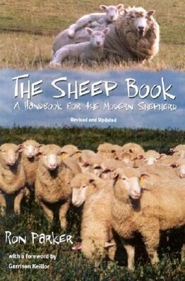 The Sheep Book: A Handbook for the Modern Shepherd, Revised and Updated als Taschenbuch