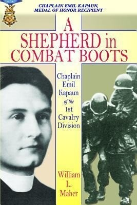 A Shepherd in Combat Boots: Chaplain Emil Kapaun of the 1st Cavalry Division als Taschenbuch