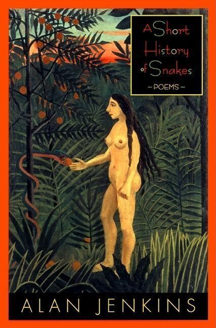 A Short History of Snakes: Poems als Taschenbuch