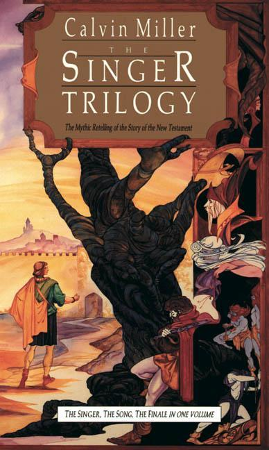 The Singer Trilogy: The Mythic Retelling of the Story of the New Testament als Taschenbuch