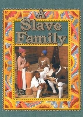 A Slave Family als Buch