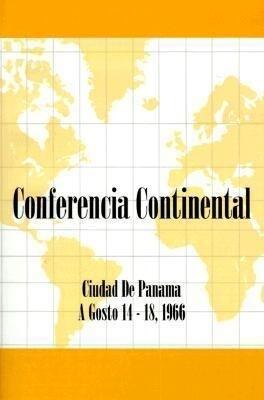 Conferencia Continental: Ciudad de Panama A Gosto 14-18, 1966 als Taschenbuch