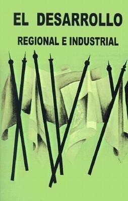 El Desarrollo Regional E Industrial als Taschenbuch