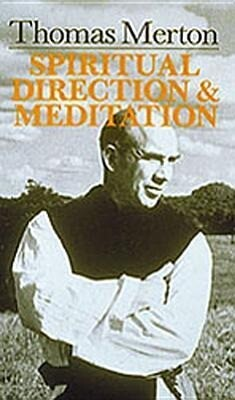 Thomas Merton: Spiritual Direction and Meditation als Taschenbuch