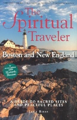 Boston and New England: A Guide to Sacred Sites and Peaceful Places als Taschenbuch