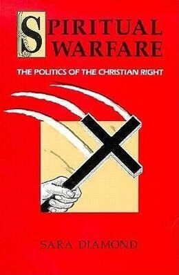 Spiritual Warfare: The Politics of the Christian Right als Taschenbuch