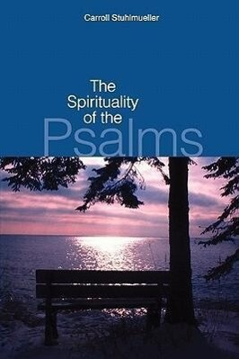 The Spirituality of the Psalms als Taschenbuch
