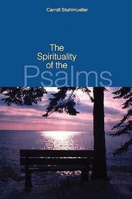 The Spirituality of the Psalms als Taschenbuch