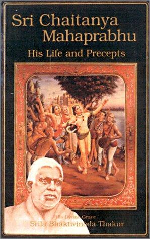 Sri Chaitanya: His Life and Precepts als Buch