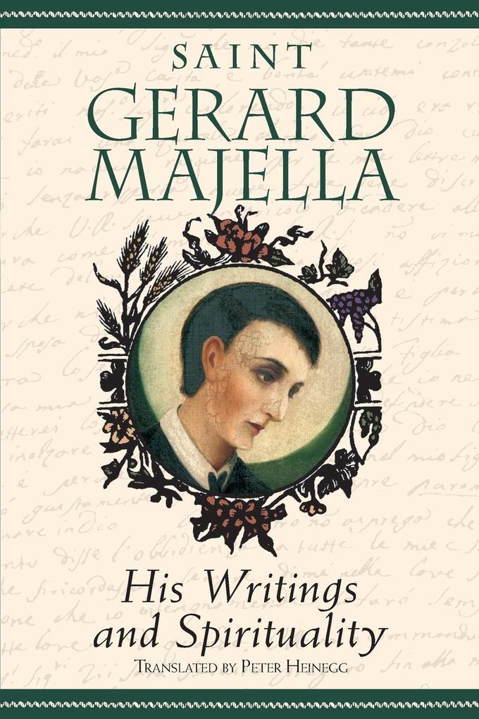 Saint Gerard Majella: His Writings and Spirituality als Taschenbuch