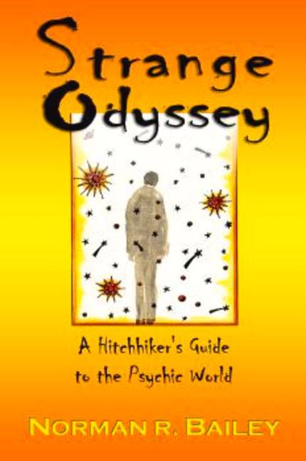 Strange Odyssey: A Hitchhiker's Guide to the Psychic World als Buch