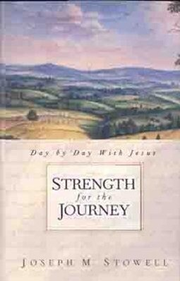 Strength for the Journey: Day by Day with Jesus als Buch