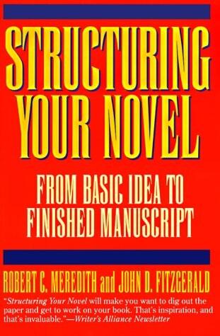Structuring Your Novel als Taschenbuch