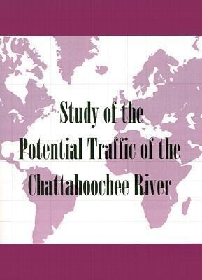 Study of the Potential Traffic of the Chattahoochee River als Taschenbuch
