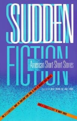 Sudden Fiction: American Short-Short Stories als Taschenbuch