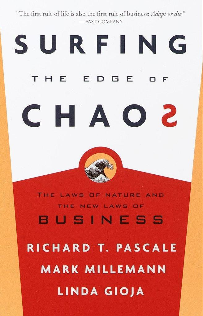 Surfing the Edge of Chaos: The Laws of Nature and the New Laws of Business als Taschenbuch