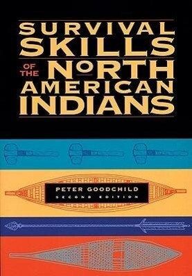 Survival Skills of the North American Indians als Taschenbuch