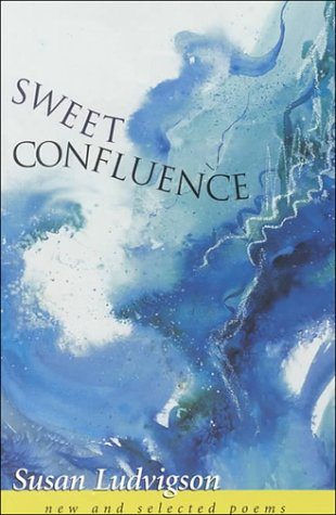 Sweet Confluence: New and Selected Poems als Taschenbuch
