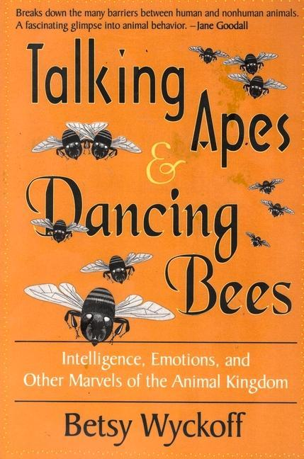 Talking Apes and Dancing Bees als Taschenbuch