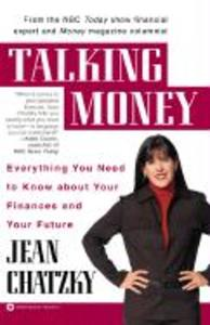 Talking Money: Everything You Need to Know about Your Finances and Your Future als Taschenbuch