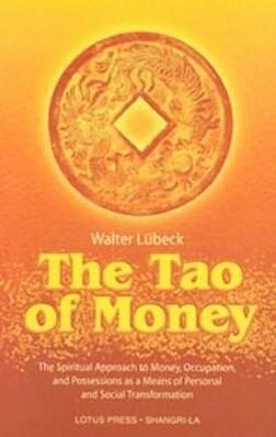 The Tao of Money als Taschenbuch