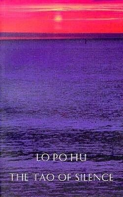 The Tao of Silence als Taschenbuch