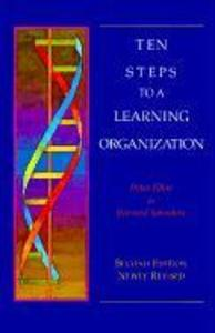 Ten Steps to a Learning Organization - Revised als Taschenbuch
