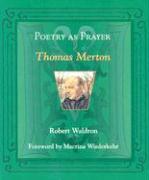 Poetry as Prayer: Thomas Merton als Taschenbuch