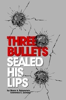 Three Bullets Sealed His Lips als Buch