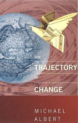 The Trajectory of Change: Activist Strategies for Social Transformation als Taschenbuch