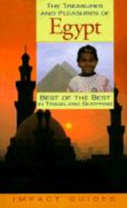 The Treasures and Pleasures of Egypt: Best of the Best als Taschenbuch