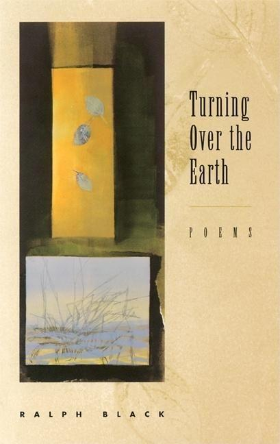 Turning Over the Earth: Poems als Taschenbuch
