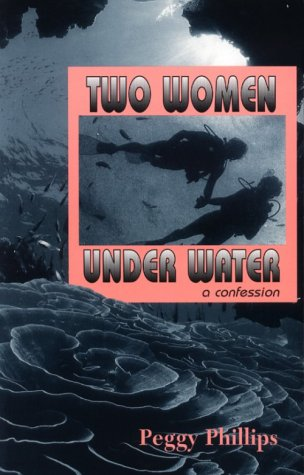 Two Women Under Water: A Confession als Taschenbuch