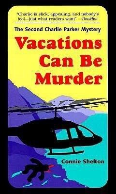 Vacations Can Be Murder als Taschenbuch