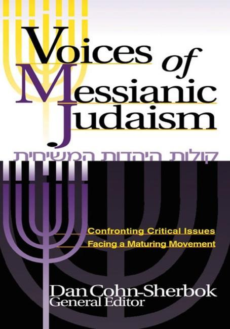 Voices of Messianic Judaism: Confronting Critical Issues Facing a Maturing Movement als Taschenbuch