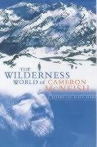 The Wilderness World of Cameron McNeish: Beyond the Black Stump als Buch