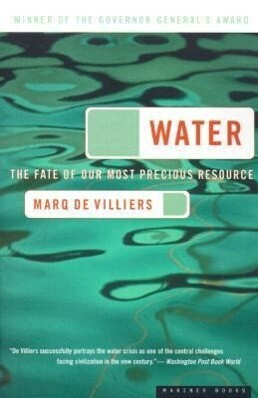 Water: The Fate of Our Most Precious Resource als Taschenbuch