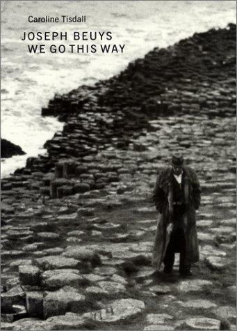Joseph Beuys: We Go This Way als Buch
