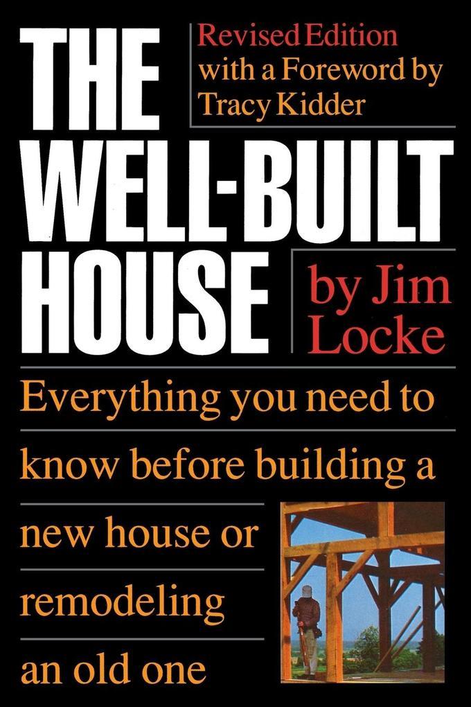 The Wellbuilt House als Taschenbuch
